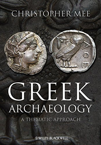 Greek Archaeology : A Thematic Approach