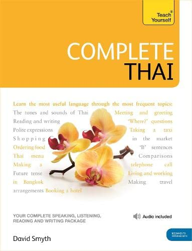 Complete Thai Beginner to Intermediate Course : (Book and audio support)