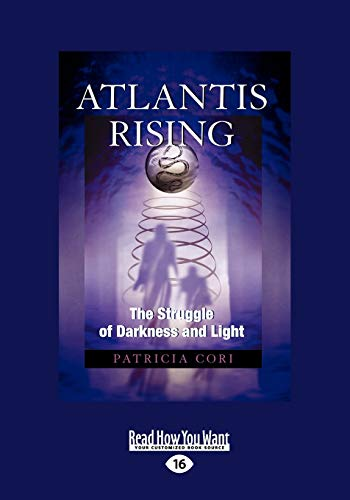 Atlantis Rising : The Struggle of Darkness and Light