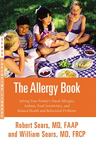 The Allergy Book Lib/E : Solving Your Family's Nasal Allergies, Asthma, Food Sensitivities, and Related Health and Behavioral Problems
