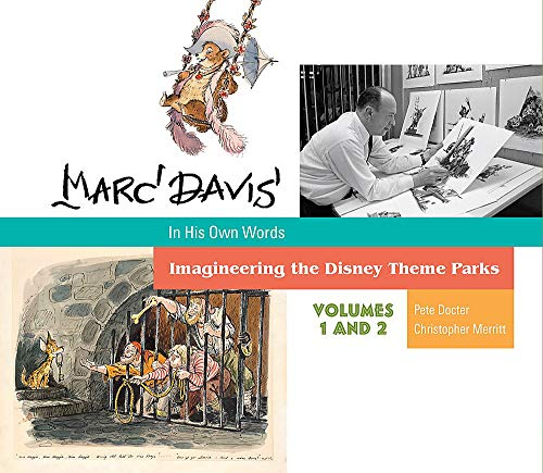 Marc Davis: In His Own Words : Imagineering the Disney Theme Parks