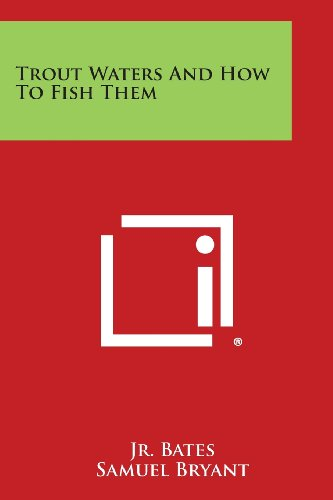 Trout Waters and How to Fish Them