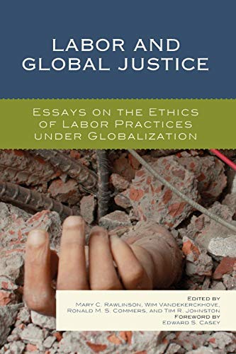 Labor Global Justice Edward S Casey thumbnail