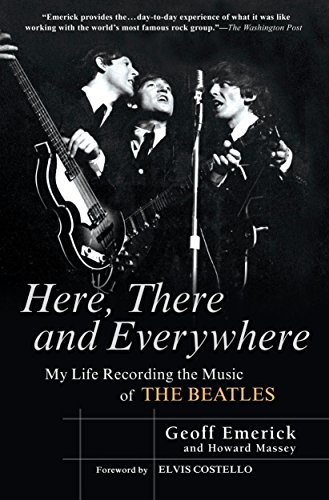 Here, There and Everywhere : My Life Recording the Music of the Beatles