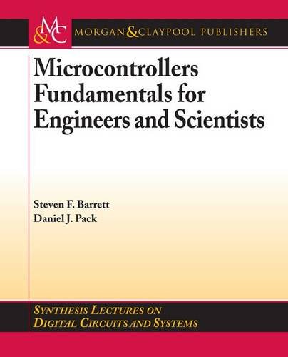 Microcontrollers Fundamentals for Engineers and Scientists