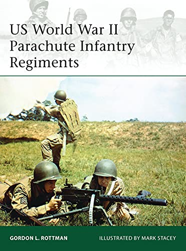 US World War II Parachute Infantry Regiments