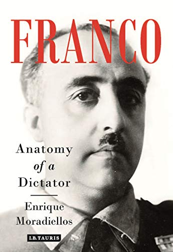 Franco : Anatomy of a Dictator