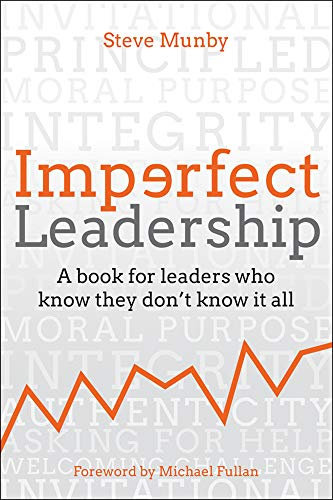 Imperfect Leadership : A book for leaders who know they don't know it all