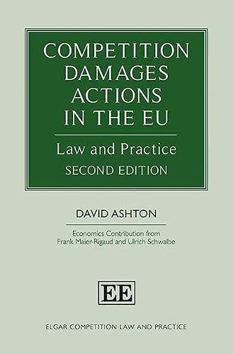 Competition Damages Actions in the EU : Law and Practice, Second Edition