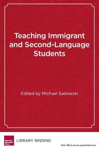 Teaching Immigrant and Second-Language Students : Strategies for Success
