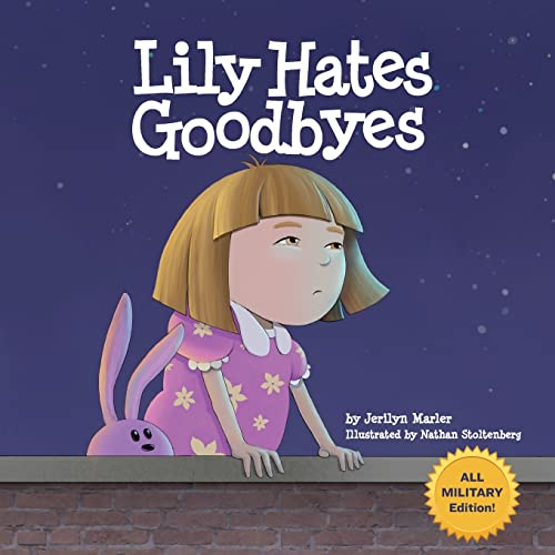 Lily Hates Goodbyes (All Military Version)