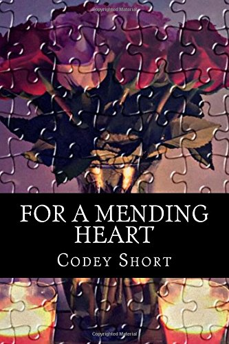 For a Mending Heart : A Poetry Collection