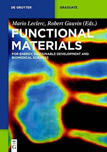 Functional Materials : For Energy, Sustainable Development and Biomedical Sciences