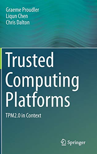 Trusted Computing Platforms : TPM2.0 in Context