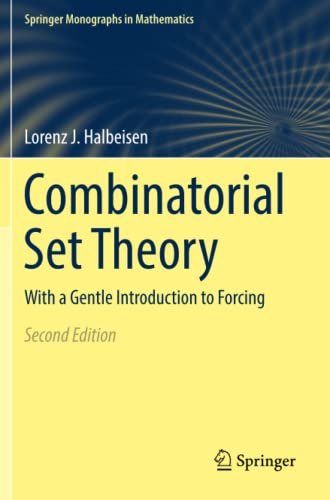 Combinatorial Set Theory : With a Gentle Introduction to Forcing