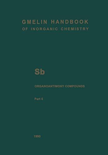 Sb Organoantimony Compounds : Part 5: Compounds of Pentavalent Antimony with Three, Two and One Sb-C Bonds