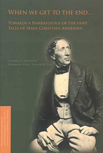 When We Get to the End ... : Towards a Narratology of the Fairy Tales of Hans Christian Andersen