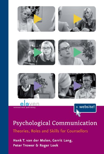 Psychological Communication : Theories, Roles and Skills for Counsellors